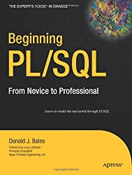 [(Beginning PL/SQL: From Novice to Professional )] [Author: Donald Bales] [Aug-2007]