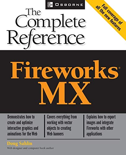 Fireworks (R) MX: The Complete Reference (CLS.EDUCATION)