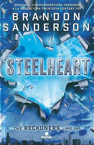 Steelheart (Trilogía de los Reckoners 1) (Nova)