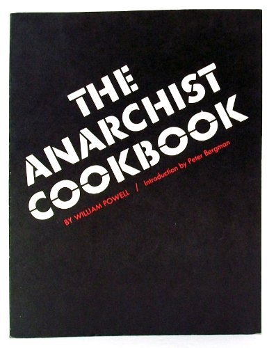 The Anarchist Cookbook by William Powell (2003-05-06)