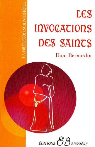 Les Invocations des Saints