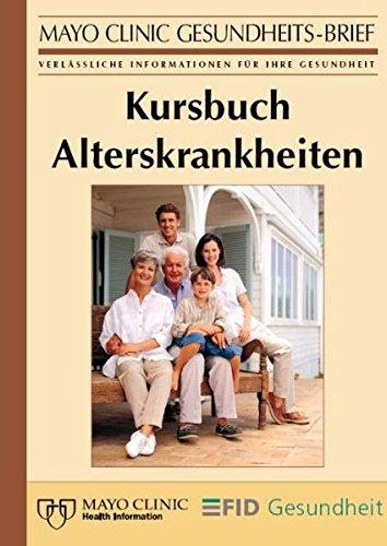 kursbuch-alterskrankheiten-der-grosse-gesundheitsratgeber-aus-der-mayo-clinic