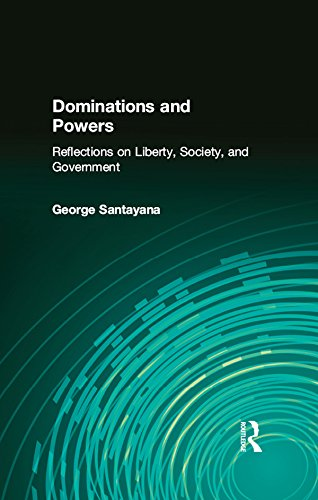 Dominations and Powers: Reflections on Liberty, Society, and Government (English Edition)
