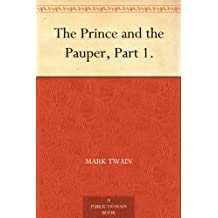 The Prince and the Pauper, Part 1. (English Edition)