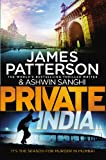 Private India: (Private 8) by James Patterson, Ashwin Sanghi