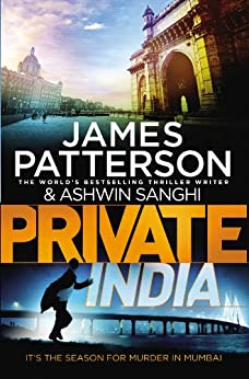 Private India: (Private 8) by [Patterson, James, Sanghi, Ashwin]