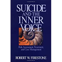 Suicide and the Inner Voice: Risk Assessment, Treatment, and Case Management