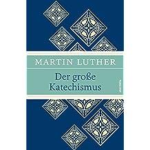 Der große Katechismus (Luther, Leinen-Ausgabe mit Banderole)