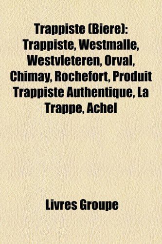 trappiste-bire-trappiste-westmalle-westvleteren-orval-chimay-rochefort-produit-trappiste-authentique
