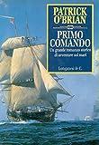 Primo comando: Un'avventura di Jack Aubrey e Stephen Maturin - Master & Commander (La Gaja scienza Vol. 476)