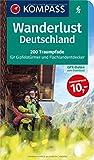 Wanderlust Deutschland: 200 Traumpfade für Gipfelstürmer und Flachlandentdecker, GPX-Daten zum Download. (KOMPASS Große Wanderbücher, Band 1600)