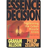 Essence of Decision: Explaining the Cuban Missile Crisis (Alternative Etext Formats)