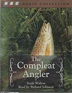The Compleat Angler (BBC Radio Collection)