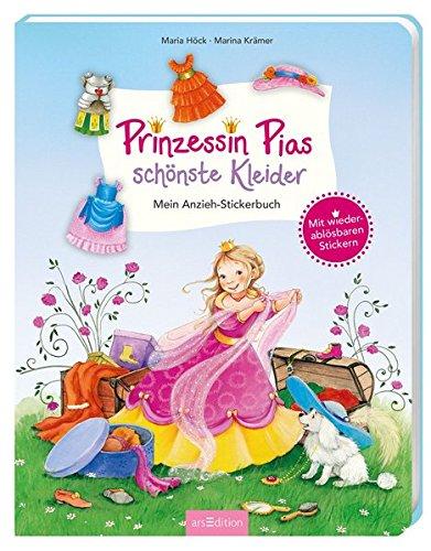 Prinzessin Pias schönste Kleider - Mein Anzieh-Stickerbuch: Mit wieder ablösbaren Stickern (Deutsche Mädchen Kleid)