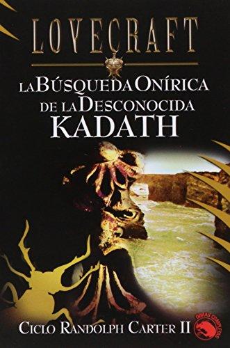 La búsqueda Onírica de la Desconocida Kadath: Ciclo Randolph Carter II (Icaro)