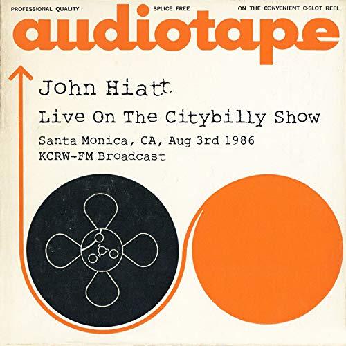 Live On The Citybilly Show, Santa Monica, CA, Aug 3rd 1986 KCRW-FM Broadcast