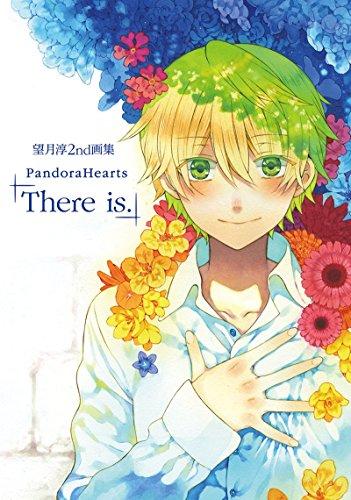 Pandora Hearts * 2nd Artbook: There is * Jun Mochizuki Art Works * Artbook (JP Oversized)