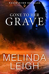 Gone to Her Grave (Rogue River Novella, Book 2)