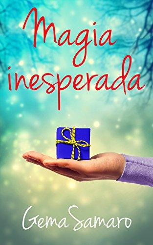 Magia Inesperada por Gema Samaro