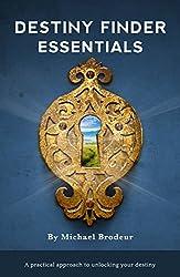 Destiny Finder Essentials: A Practical Approach to Unlocking Your Destiny