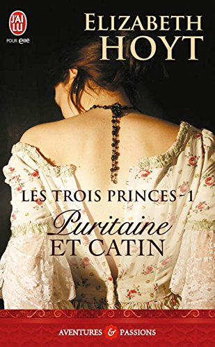Les trois princes (Tome 1) - Puritaine et catin par [Hoyt, Elizabeth]