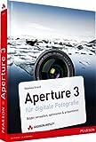 Image de Aperture 3 für digitale Fotografie - Bilder verwalten, optimieren & präsentieren