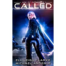 Called: Age Of Expansion - A Kurtherian Gambit Series (The Ascension Myth Book 3) (English Edition)