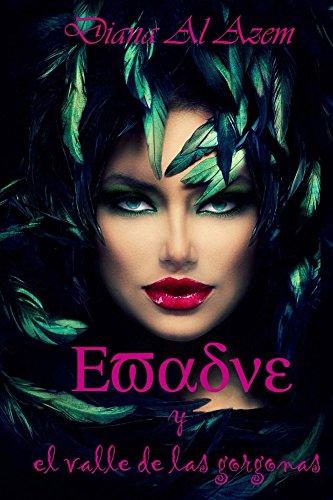 Evadne y el valle de las gorgonas por Diana Al Azem