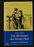 Die Abenteuer des Werner Holt; Roman einer Jugend;