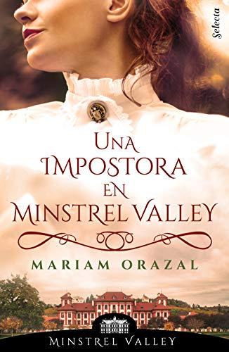 Una impostora de Minstel Valley, SM Minstrel Valley 03 - Mariam Orazal (Rom) 51OVvDZmGxL