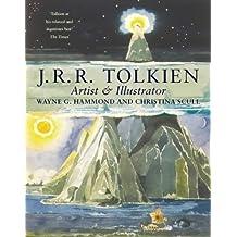 [J.R.R.Tolkien: Artist and Illustrator] (By: Wayne G. Hammond) [published: June, 1998]