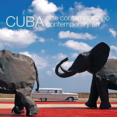 Cuba: Arte contemporaneo / Contemporary Art