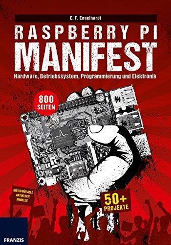 t: Hardware, Betriebssystem, Programmierung und Elektronik. Über 50 Projekte - gültig für alle aktuellen Modelle. ()