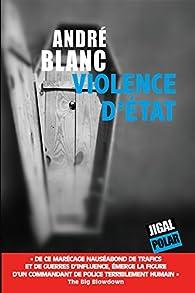 Violence d'Etat par André Blanc