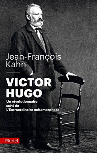 Victor Hugo, un rvolutionnaire
