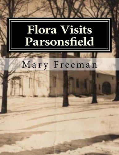 flora-visits-parsonsfield-inside-the-blazo-leavitt-house-volume-3-complete-works-of-mary-freeman-poe