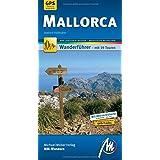 Mallorca MM-Wandern: Wanderführer mit GPS-kartierten Wanderungen.