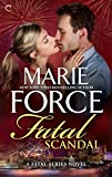 Front cover for the book Fatal Scandal by Marie Force