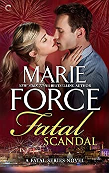 Fatal Scandal (The Fatal Series Book 8) by [Force, Marie]