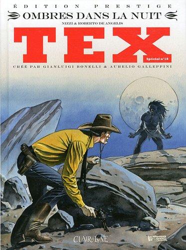 Tex, Tome 18 : Ombres dans la nuit par Roberto De Angelis