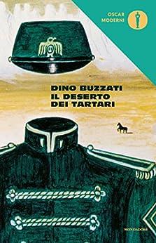 Il deserto dei Tartari (Oscar classici moderni Vol. 24) di [Buzzati, Dino]
