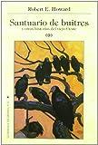Santuario de buitres y otras historias del viejo oeste (Delirio)