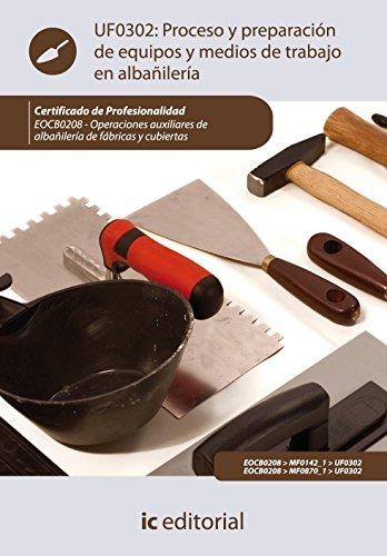 proceso-y-preparacion-de-equipos-y-medios-en-trabajos-de-albanileria-eocb0208-operaciones-auxiliares