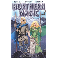 Northern Magic: Rune Mysteries and Shamanism: Mysteries of the Norse, Germans and English (Llewellyn's World Magic…