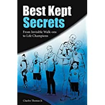 Best Kept Secrets: From Invisible Walk-Ons to Life Champions (English Edition)