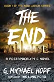 The End: A Postapocalyptic Novel (The New World Series)
