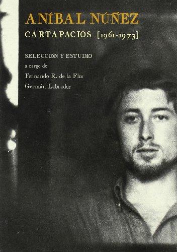 Aníbal Núñez, Cartapacios (1961-1973) por Aníbal Núñez