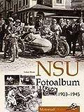 NSU Fotoalbum 1903-1945