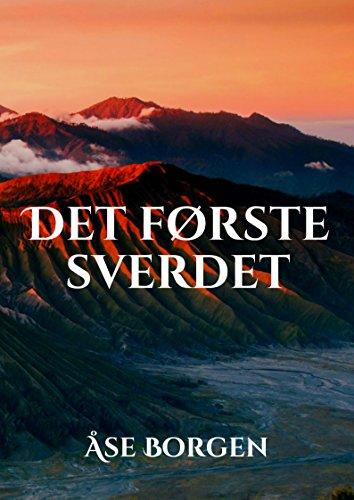 Det første sverdet (Norwegian Edition)