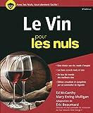 Le Vin pour les Nuls, 9e édition (French Edition)